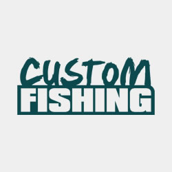 CUSTOM FISHING